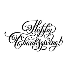 Happy thanksgiving black and white handwritten vector
