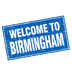 Birmingham blue square grunge welcome to stamp vector