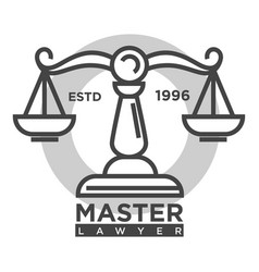 Master lawyer agency monochrome promotional vector