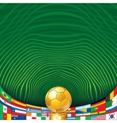 Soccer Background with Golden Cup and Flags vector image vector image