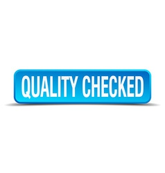 Quality checked blue 3d realistic square isolated vector