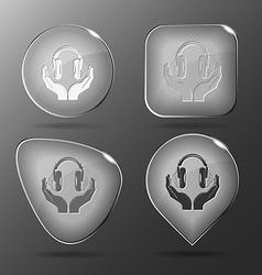 headphones in hands Glass buttons vector image