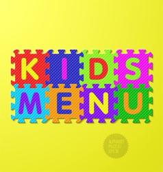 Kids Menu alphabet puzzle vector image