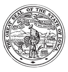 the great seal of the state of iowa vintage vector image vector image