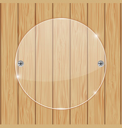round glass plate on wooden background vector image
