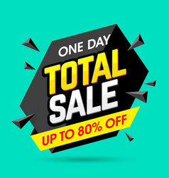 One day total sale banner poster background vector