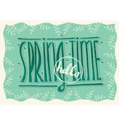 Hello spring time vector