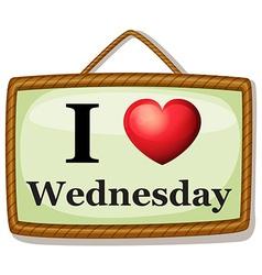 I love wednesday vector