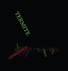 Termite apprentice text background word cloud vector