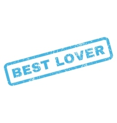Best lover rubber stamp vector