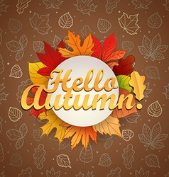 Autumn greeting card template Hello autumn concept vector image