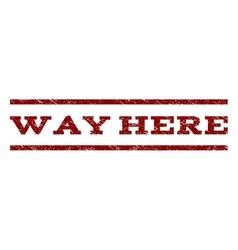 Way here watermark stamp vector