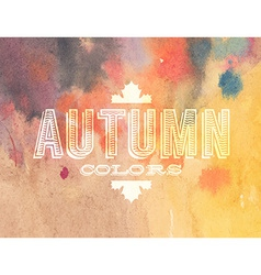 Autumn label on watercolor background vector