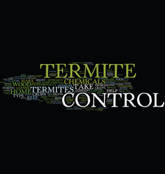termite control text background word cloud concept vector image vector image