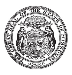 The great seal of the state of missouri vintage vector