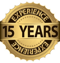 15 years experience golden label with ribbon vector image