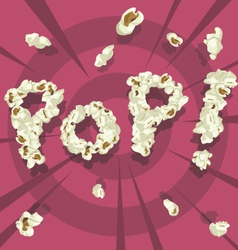 Pop text popcorn font style vector image