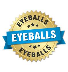 Eyeballs round isolated gold badge vector