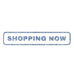 Shopping now textile stamp vector