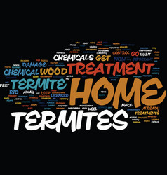 termite home treatment text background word cloud vector image vector image
