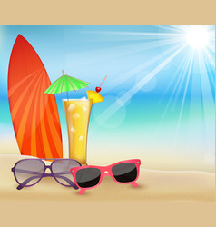 Summertime in beach with drinks and surfboard vector image