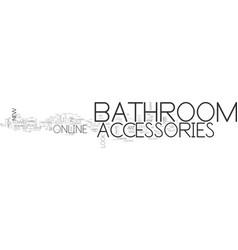 Bathroom accessories online text word cloud vector