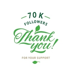 Thank you 70 000 followers card ecology vector image