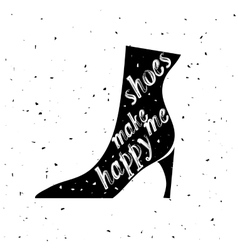 Typography shoes design with quote vector