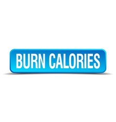 Burn calories blue 3d realistic square isolated vector