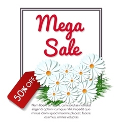 Mega sale banner with camomile flowers vector image