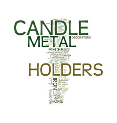 Metal candle holders for the antique collector vector