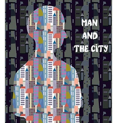 Architectural concept - man and the city vector image