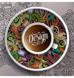 Cup of coffee design doodles on a saucer paper vector