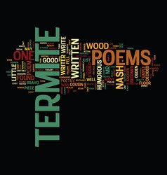 Termite poems text background word cloud concept vector