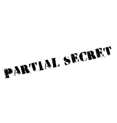 partial secret rubber stamp vector image