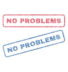 No problems textile stamps vector