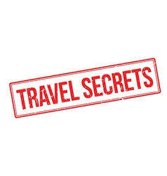 Travel secrets rubber stamp vector