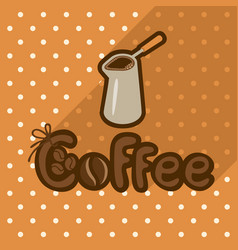 poster in flat style with coffee in cezve vector image