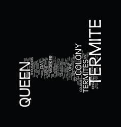 Termite queen text background word cloud concept vector