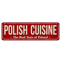 Polish cuisine vintage rusty metal sign vector