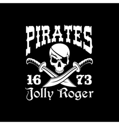Pirates poster of Jolly Roger symbol emblem vector image
