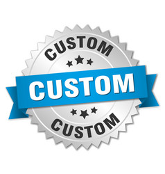 Custom 3d silver badge with blue ribbon vector