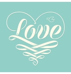 Hand lettering love in heart with old school vector
