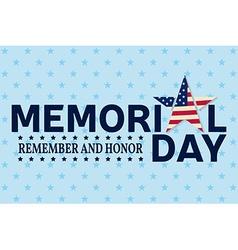 Happy Memorial Day greeting card Happy Memorial vector image