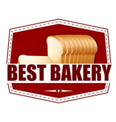 A best bakery label with slices of bread vector