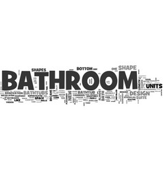 Bathroom in good shape part one text word cloud vector