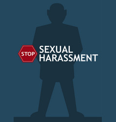 Sexual harassment poster with man vector