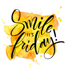 smile it is friday inspirational quote vector image vector image