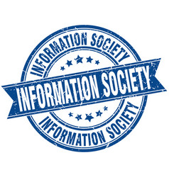 Information society round grunge ribbon stamp vector