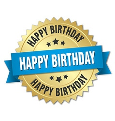 Happy birthday 3d gold badge with blue ribbon vector